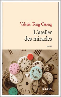 L'Atelier des miracles - Lattès